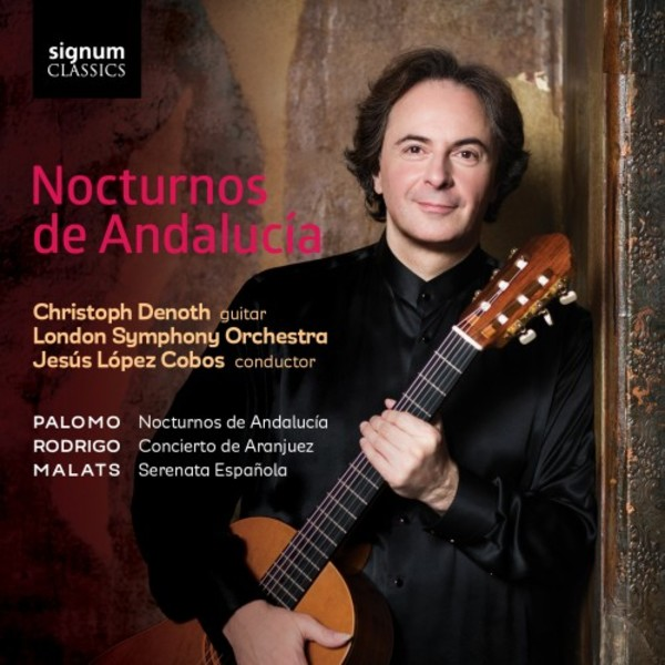 Nocturnos de Andalucia: Music for Guitar and Orchestra | Signum SIGCD444