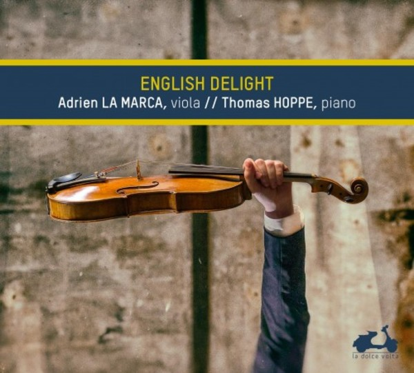 English Delight: Music for Viola & Piano | La Dolce Volta LDV22