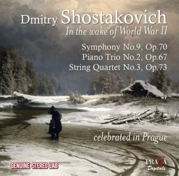 Shostakovich: In the wake of World War II | Praga Digitals PRD250319