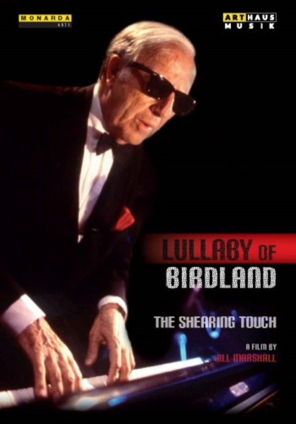 Lullaby of Birdland: The Shearing Touch (DVD) | Arthaus 109216