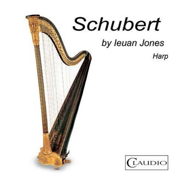 Schubert by Ieuan Jones (harp) (DVD-Audio) | Claudio Records CR60326