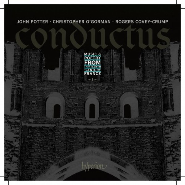 Conductus Vol.3: Music & poetry from thirteenth-century France | Hyperion CDA68115