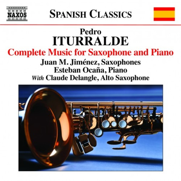 Iturralde - Complete Music for Saxophone and Piano | Naxos - Spanish Classics 8573429