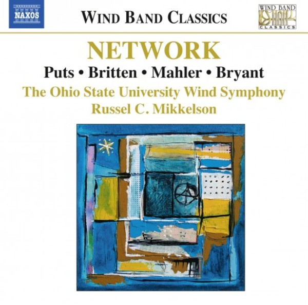 Network: Music for Wind Band | Naxos - Wind Band Classics 8573446