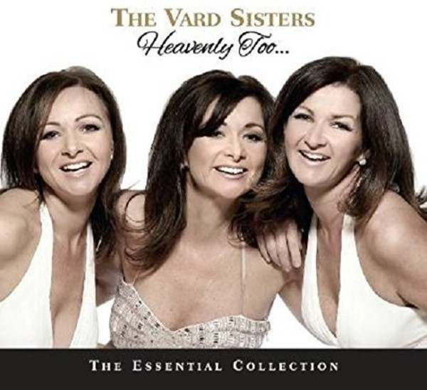 The Vard Sisters: Heavenly Too... (The Essential Collection) | Dolphin Records TVSCD001