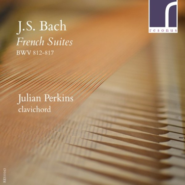 JS Bach - French Suites BWV812-817 | Resonus Classics RES10163