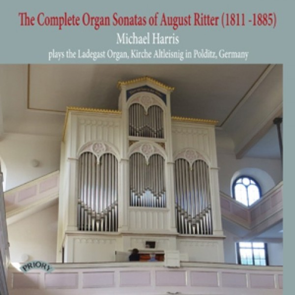 August Ritter - Complete Organ Sonatas | Priory PRCD1162