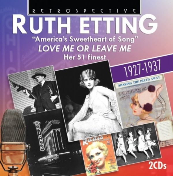Ruth Etting: 'America's Sweetheart of Song' - Love Me or Leave Me | Retrospective RTS4283