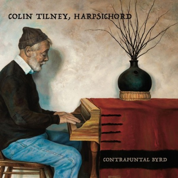 Colin Tilney: Contrapuntal Byrd | Music & Arts MACD1288