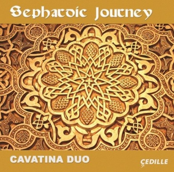 Cavatina Duo: Sephardic Journey | Cedille Records CDR90000163