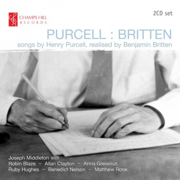 Purcell : Britten (Songs by Henry Purcell realised by Benjamin Britten) | Champs Hill Records CHRCD106