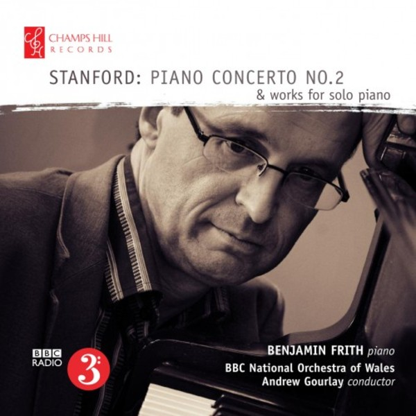 Stanford - Piano Concerto no.2, Works for Solo Piano | Champs Hill Records CHRCD042