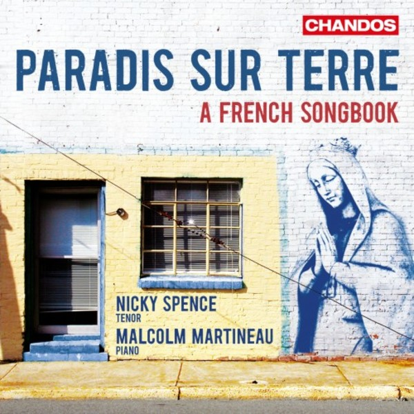 Paradis sur terre: A French Songbook | Chandos CHAN10893