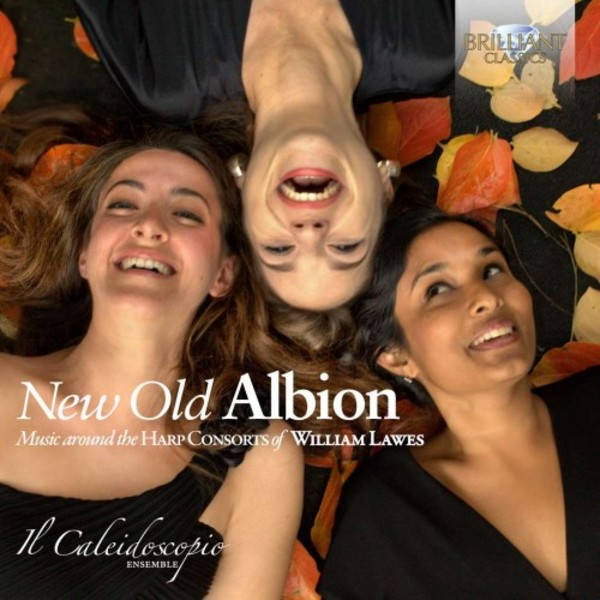 New Old Albion: Music around the Harp Consorts of William Lawes | Brilliant Classics 95274BR