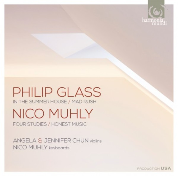 Glass - In the Summer House, Mad Rush; Muhly - 4 Studies, Honest Music | Harmonia Mundi HMU907599