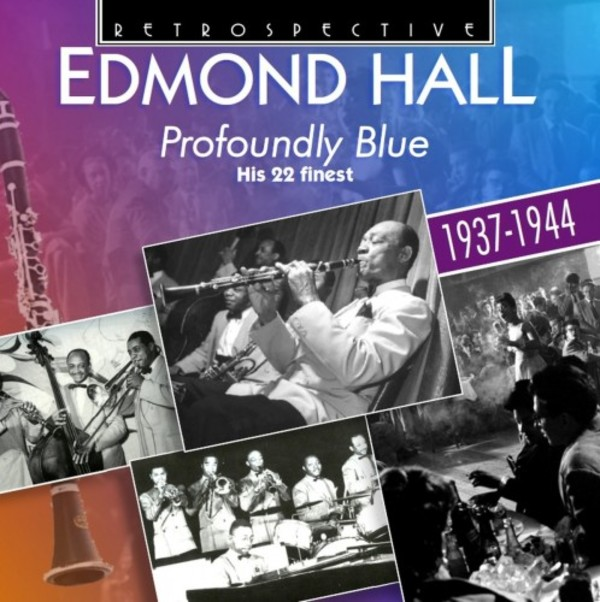 Edmond Hall: Profoundly Blue - His 22 Finest (1937-1944) | Retrospective RTR4286