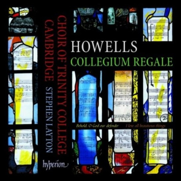 Howells - Collegium Regale & other choral works