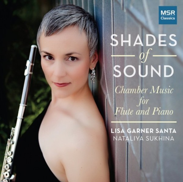 Shades of Sound: Chamber Music for Flute & Piano | MSR Classics MS1552
