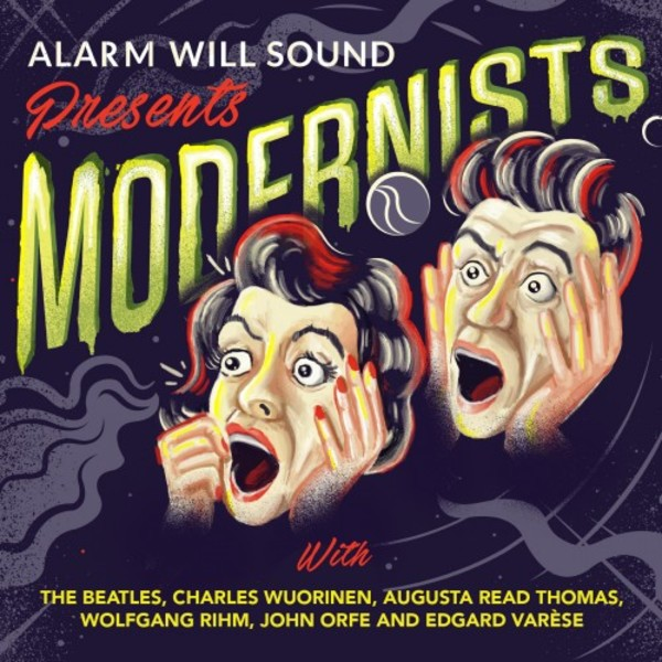 Alarm Will Sound presents Modernists | Cantaloupe CA21117