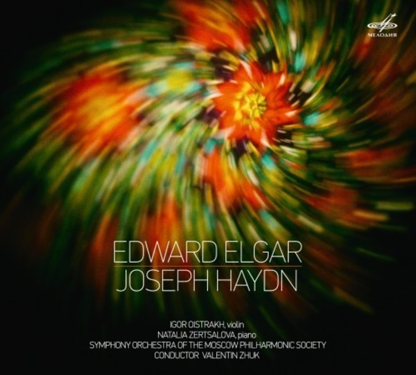 Elgar - Violin Concerto; Haydn - Concerto for Violin, Piano & Strings | Melodiya MELCD1002384