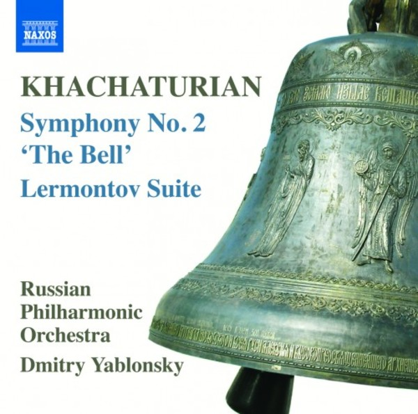 Khachaturian - Symphony no.2 'The Bell', Lermontov Suite | Naxos 8570436