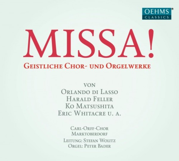 Missa: A Musical Celebration of the Mass for A Cappella Choir and Organ | Oehms OC1843