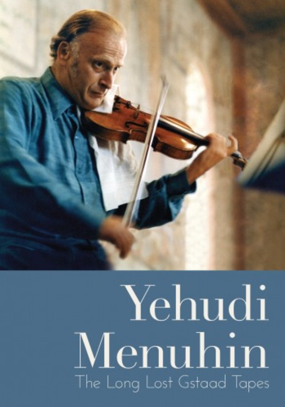 Yehudi Menuhin: The Long Lost Gstaad Tapes (DVD)