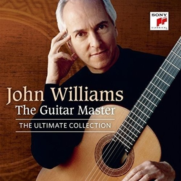 John Williams: The Guitar Master - The Ultimate Collection | Sony 88875197812