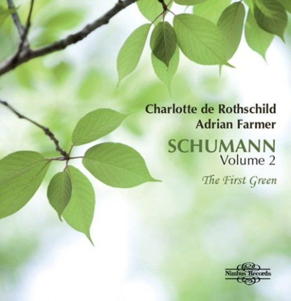Schumann Vol.2 - The First Green | Nimbus NI5932