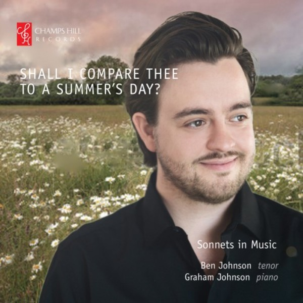 Shall I Compare Thee to a Summer's Day: Sonnets in Music | Champs Hill Records CHRCD103