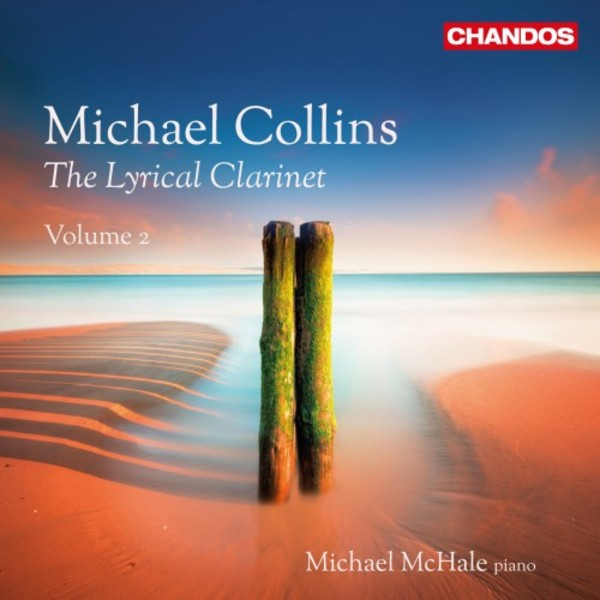 Michael Collins: The Lyrical Clarinet Vol.2 | Chandos CHAN10901