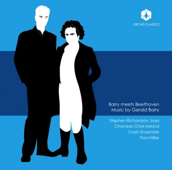 Barry meets Beethoven: Music by Gerald Barry | Orchid Classics ORC100055
