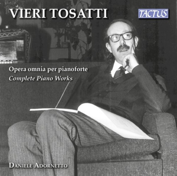 Vieri Tosatti - Complete Piano Works | Tactus TC922201