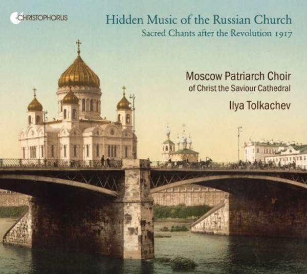 Hidden Music of the Russian Church: Sacred Chants after the Revolution 1917 | Christophorus CHR77402