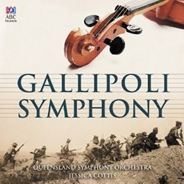 Gallipoli Symphony | ABC Classics ABC4812629