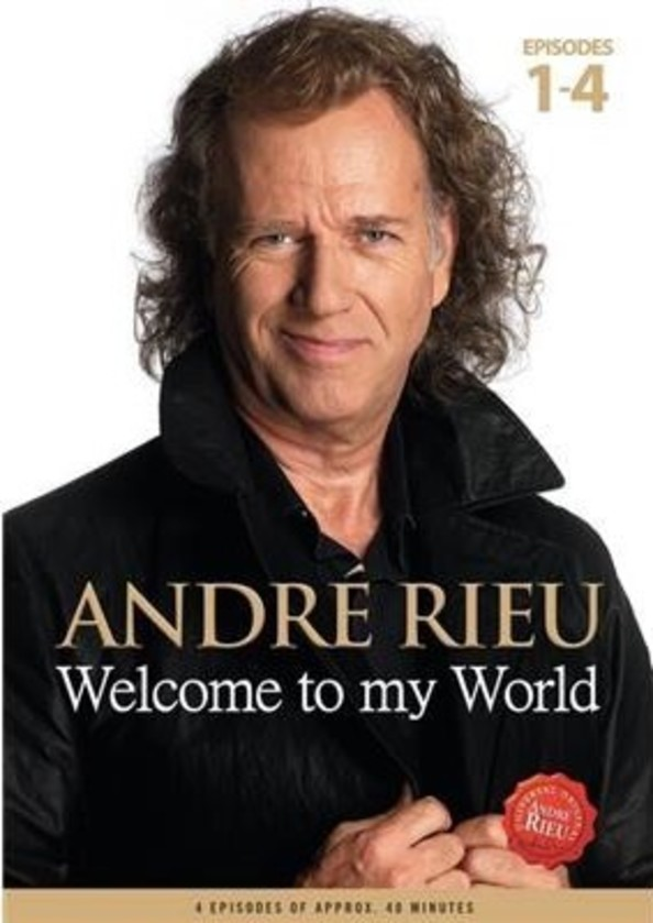 Andre Rieu: Welcome to my World, Episodes 1-4 (DVD) | Decca 4763388