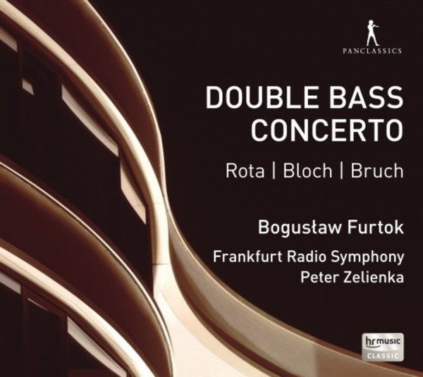 Double Bass Concerto: Works by Rota, Bloch & Bruch | Pan Classics PC10354