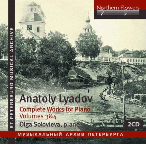 Liadov - Complete Works for Piano Vol.3 & Vol.4 | Northern Flowers NFPMA991134