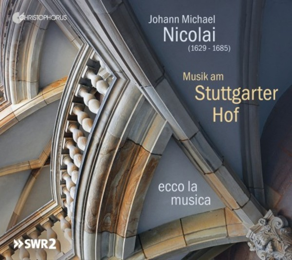 JM Nicolai - Musik at the Stuttgart Court | Christophorus CHR77401