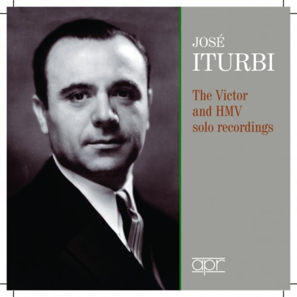 Jose Iturbi - The Victor & HMV Solo Recordings | APR APR7307