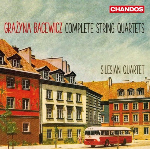 Bacewicz - Complete String Quartets | Chandos CHAN109042