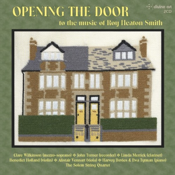 Opening the Door to the Music of Roy Heaton Smith | Divine Art DDA21228
