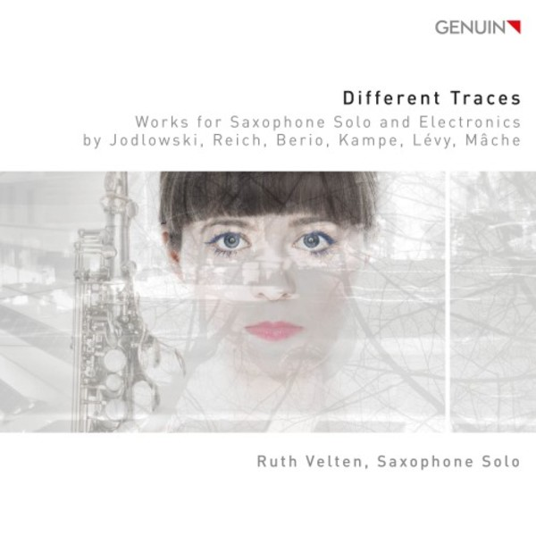 Different Traces: Works for Saxophone Solo & Electronics | Genuin GEN16424