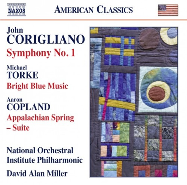 Corigliano - Symphony no.1; Torke - Bright Blue Music; Copland - Appalachian Spring Suite