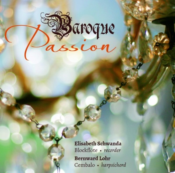 Baroque Passion: Music for Recorder & Harpsichord | Rondeau ROP6107