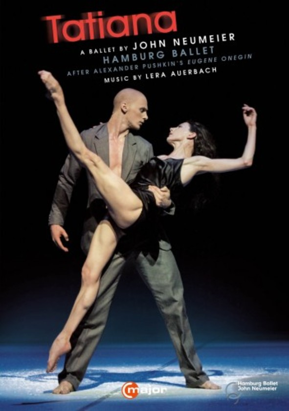 Tatiana: A Ballet by John Neumeier (DVD) | C Major Entertainment 737408