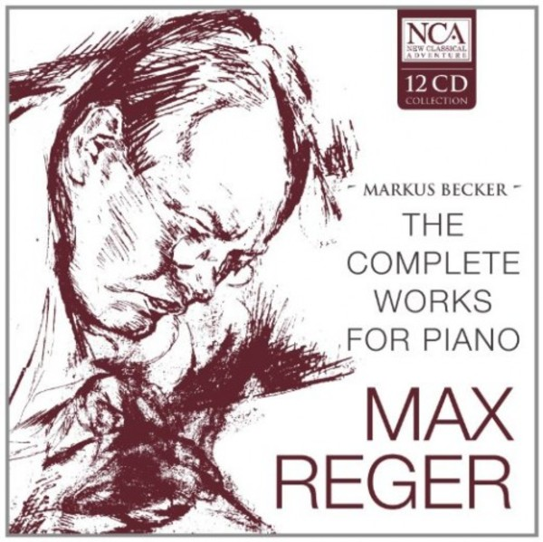 Reger - The Complete Works for Piano | New Classical Adventure 234239