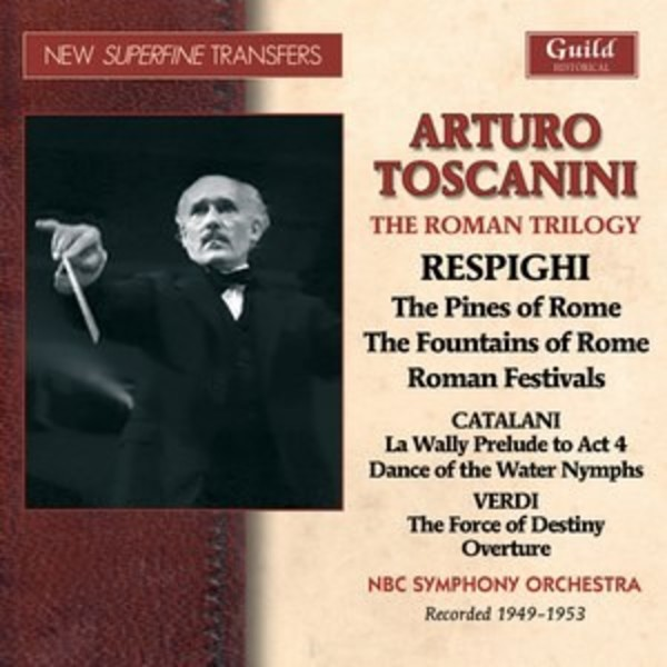 Toscanini conducts Respighi�s Roman Trilogy