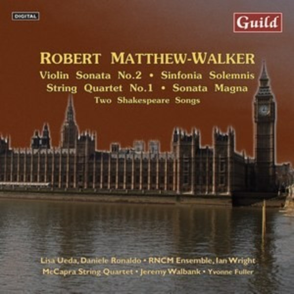 Music by Robert Matthew-Walker | Guild GMCD7423