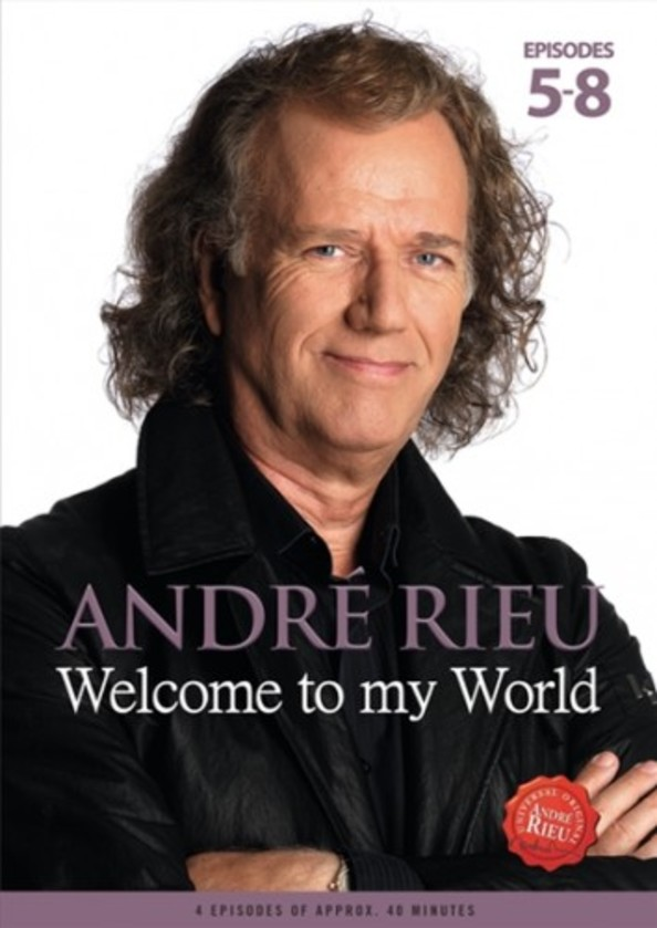 Andre Rieu: Welcome to my World, Episodes 5-8 (DVD) | Decca 4763389